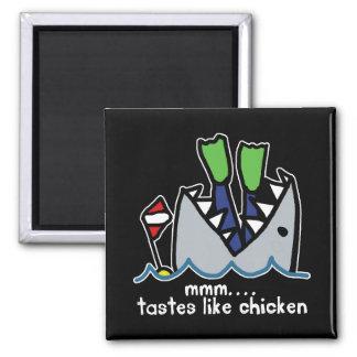 Scuba Tastes Chicken Shark Refrigerator Magnets