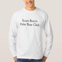 Scum Beach Polar Bear Club T-Shirt