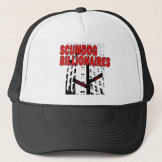 Scumdog Billionaires on Wall Street Trucker Hat