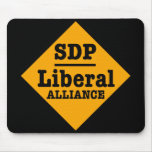 SDP Liberal Alliance Sign Mouse Pads