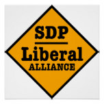 SDP Liberal Alliance Sign Posters