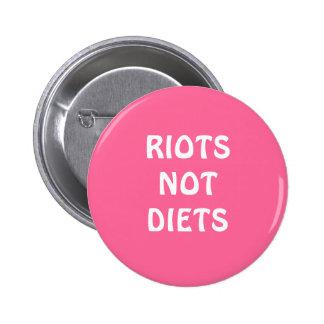 """Se amotina botón no de las dietas"" Pin"