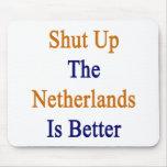 Se cierra para arriba los Países Bajos mejor Alfombrilla De Ratones