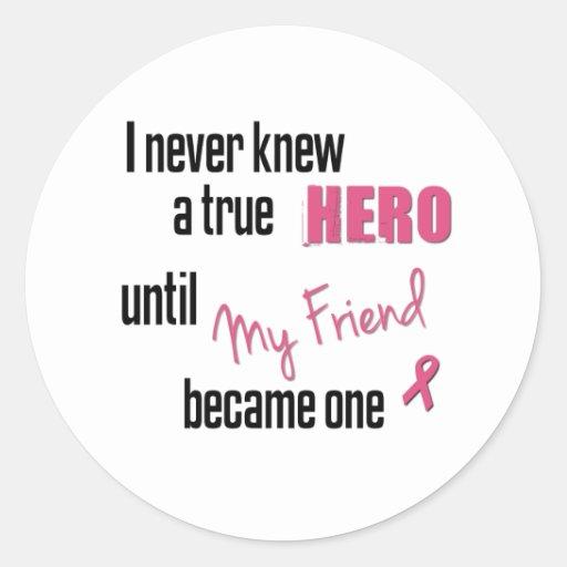 Se convirtió un héroe - amigo pegatina redonda