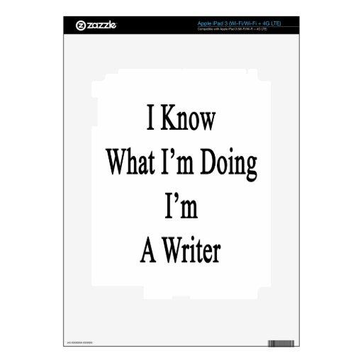 Sé cuál soy haciendo yo soy escritor iPad 3 pegatinas skins
