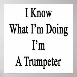 Sé cuál soy haciendo yo soy un trompetista póster