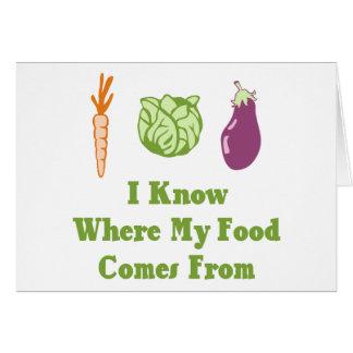 Sé de adónde mi comida viene tarjeta de felicitación