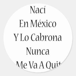 SE del En México Y Lo Cabrona Nunca de Naci yo Va