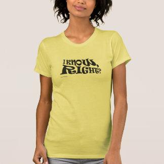 """¿""""Sé, derecho? """"Camiseta Poleras"""