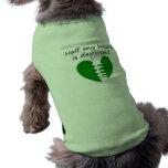 Se despliega la mitad de mi corazón camisa de mascota