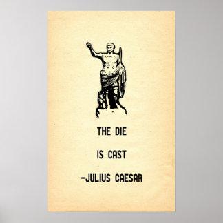Se echa la cita de Julio César el dado Póster