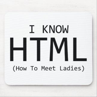 Sé el HTML (cómo encontrar a señoras) Mouse Pad