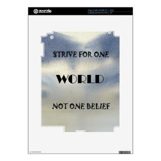 Se esfuerza para un mundo no una creencia calcomanías para iPad 2