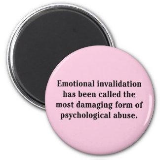 Se ha llamado la anulación emocional… imán redondo 5 cm