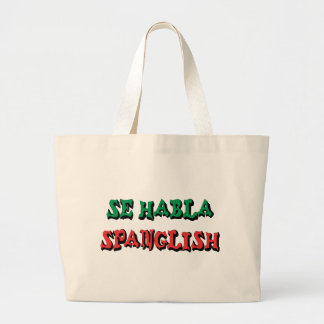 Se Habla Spanglish Large Tote Bag