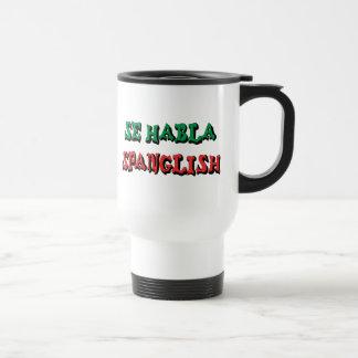 Se Habla Spanglish 15 Oz Stainless Steel Travel Mug