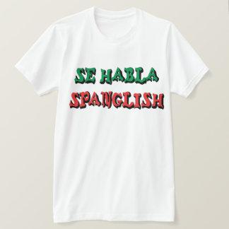 Se Habla Spanglish T-Shirt