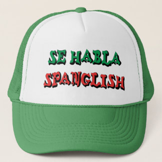 Se Habla Spanglish Trucker Hat