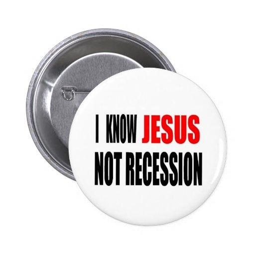 SÉ LA CAMISETA DE LA RECESIÓN DE JESÚS NO PIN REDONDO 5 CM
