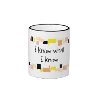 Sé lo que sé la taza