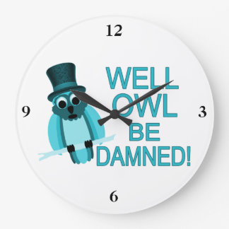 ¡Se maldiga el búho bien! Reloj Redondo Grande
