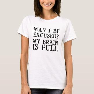 Se puede I excusar mi cerebro es camiseta llena