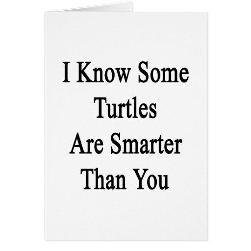 Sé que algunas tortugas son más elegantes que uste felicitación