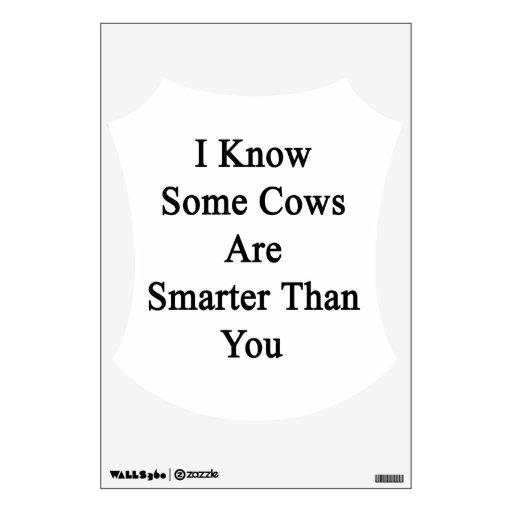 Sé que algunas vacas son más elegantes que usted