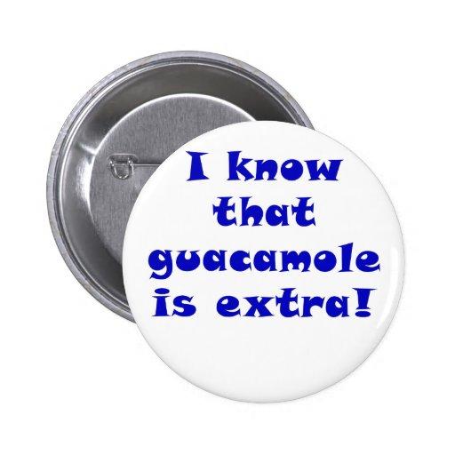 Sé que el Guacamole es adicional