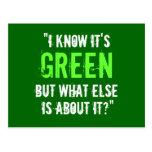 """""""Sé que es verde…"""" Tarjetas Postales"""