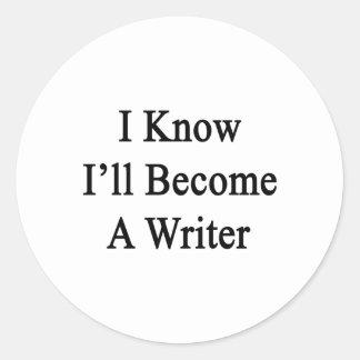 Sé que haré escritor pegatina redonda