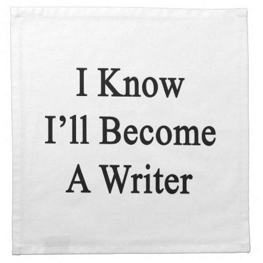 Sé que haré escritor servilleta imprimida