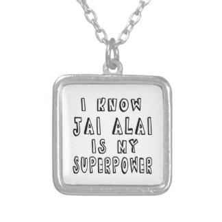 Sé que Jai Alai es mi superpotencia Pendiente
