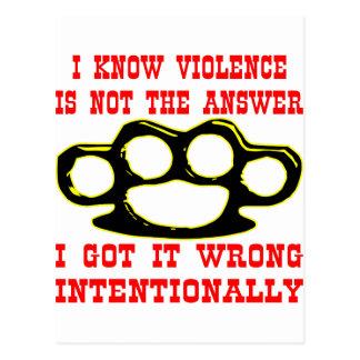 Sé que la violencia no es la respuesta que la tarjetas postales