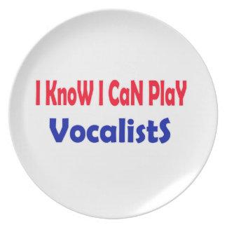 Sé que puedo jugar a vocalistas plato de cena