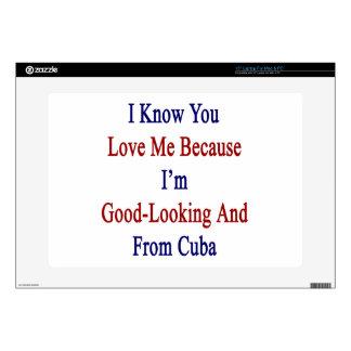 Sé que usted me ama porque soy apuesto y franco calcomanía para 38,1cm portátil