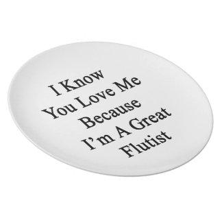 Sé que usted me ama porque soy gran flautista platos de comidas