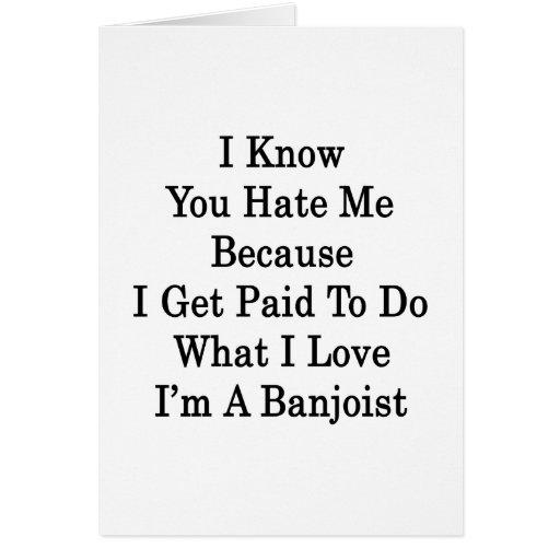 Sé que usted me odia porque consigo pagado hacer l tarjeta pequeña
