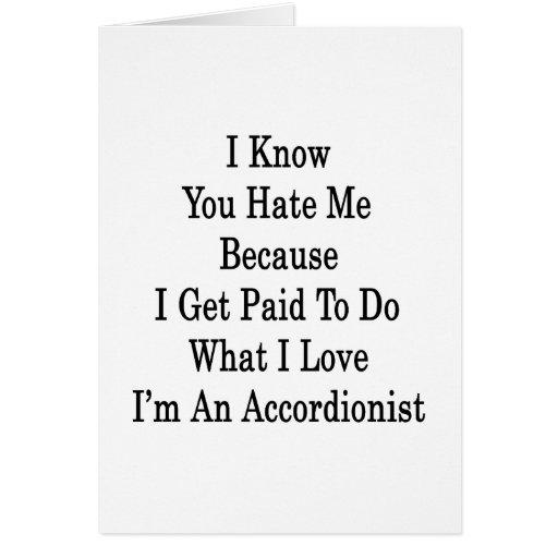 Sé que usted me odia porque consigo pagado hacer l tarjeta de felicitación