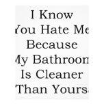 Sé que usted me odia porque mi cuarto de baño es m membrete