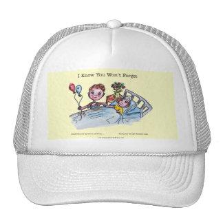 Sé que usted no olvidará el gorra del camionero