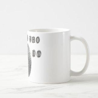 Sé quién lo hizo taza