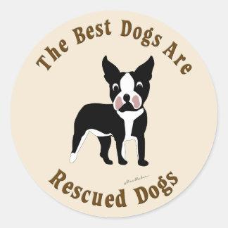 Se rescatan los mejores perros - Boston Terrier Pegatina Redonda
