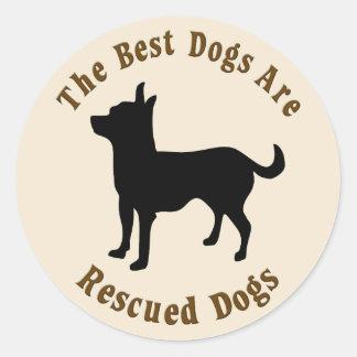 Se rescatan los mejores perros - chihuahua pegatina redonda