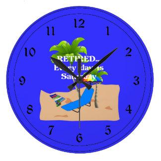 Se retira… cada día sábado reloj redondo grande