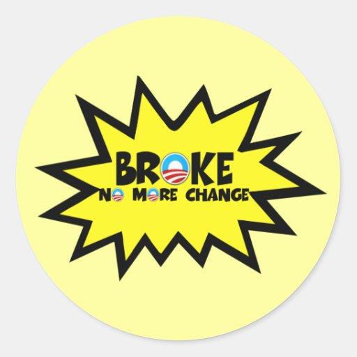 Se rompió, no más cambio Obama anti Etiquetas Redondas