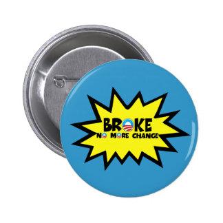 Se rompió, no más cambio Obama anti Pin Redondo De 2 Pulgadas