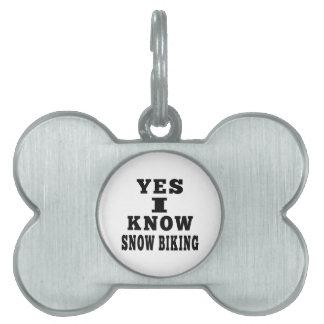 Sé sí Biking de la nieve Placas Mascota