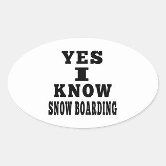 Sé sí el embarque de la nieve pegatinas de óval personalizadas