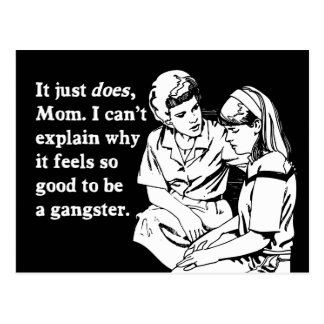 se siente bien ser un gangsta del gángster postal